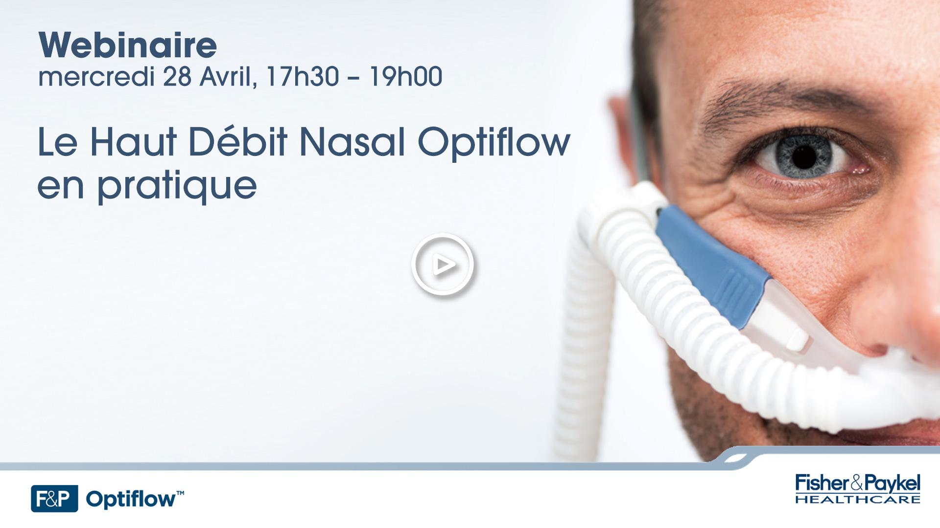 Le Haut Débit Nasal Optiflow en pratique